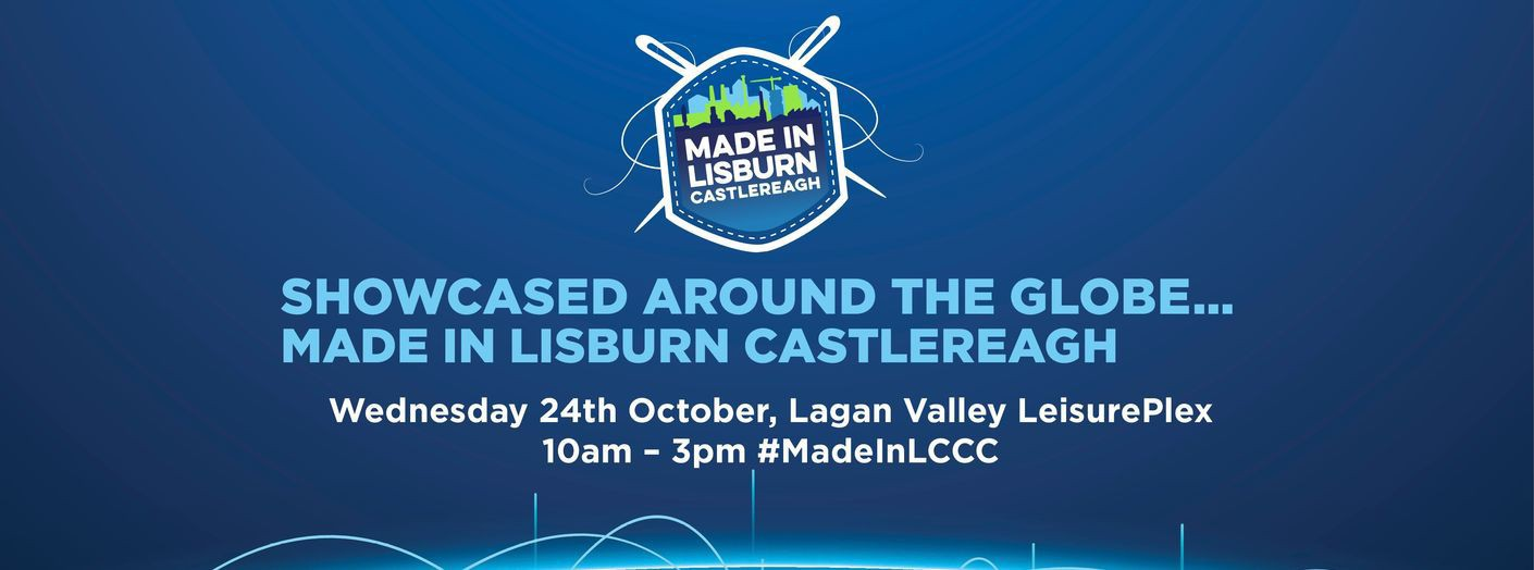 Made in Lisburn Castlereagh 2018
