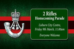 2 Rifles Parade in Lisburn City Centre, Friday 9th March at 11am